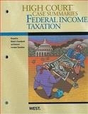 High Court Case Summaries on Federal Income Taxation, Keyed to Klein, West Law School, 0314266011