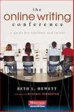 The Online Writing Conference : A Guide for Teachers and Tutors, Hewett, Beth L., 0867096012