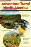 Adventure Travel North America, Pat Dickerman, 0913216011