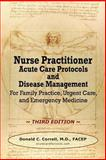 Nurse Practitioner Acute Care Protocols and Disease Management - THIRD EDITION