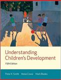 Understanding Children's Development, Cowie, Helen and Blades, Mark, 1405176016