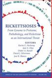 Rickettsioses : From Genome to Proteome, Pathobiology, and Rickettsiae as an International Threat, , 1573316016