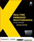 Real-Time Embedded Multithreading Using ThreadX, Lamie, Edward L., 1856176010
