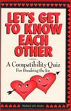 Let's Get to Know Each Other, Andy Zubko and Andrew William, 1889606014