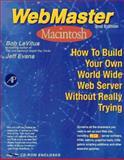 Webmaster Macintosh, LeVitus, Bob and Evans, Jeff, 0124456022