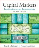 Capital Markets : Institutions and Instruments, Fabozzi, Frank J., 0136026028