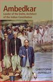 Dr. Ambedkar and Untouchability : Fighting the Indian Caste System, Jaffrelot, Christophe, 0231136021