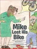 Mike Lost His Bike, Michaela Steiner and Michael Steiner II, 1477276025