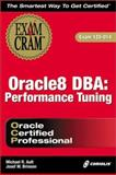 Oracle8 DBA : Performance Tuning Exam Cram, Brinson, Josef, 1576106020