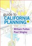 Guide to California Planning, Fulton, William and Shigley, Paul, 1938166027