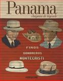 Panama; a Legendary Hat, Martine Buchet, 2843236029