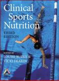 Clinical Sports Nutrition, Louise Burke and Vicki Deakin, 0074716026