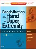 Rehabilitation of the Hand and Upper Extremity, Skirven, Terri M. and Amadio, Peter C., 0323056024