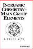 Inorganic Chemistry of Main Group Elements, King, R. Bruce, 0471186023