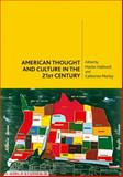 American Thought and Culture in the 21st Century, Halliwell, Martin and Morley, Catherine, 0748626026