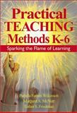 Practical Teaching Methods K-6 9780761946021