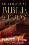 Methodical Bible Study, Robert A. Traina, 0310246024