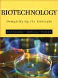 Biotechnology : Demystifying the Concepts, Bourgaize, David B. and Buiser, Rodolfo G., 0805346023