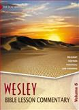 Wesley Bible Lesson Commentary, Volume 5, , 0898276020