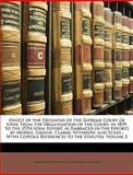 Digest of the Decisions of the Supreme Court of Iow, Thomas Foster Withrow and Edward Holcomb Stiles, 1146356021