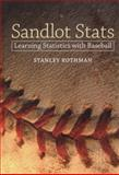 Sandlot Stats : Learning Statistics with Baseball, Rothman, Stanley, 1421406020
