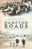 Hampton Roads : Remembering Our Schools, Newby-Alexander, Cassandra, 159629602X
