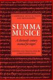 Summa Musice : A Thirteenth-Century Manual for Singers, , 052103602X