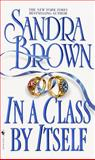 In a Class by Itself, Sandra Brown, 055357602X