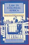 Law in Colonial Africa, Richard L. Roberts, 0852556020