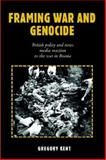 Framing War and Genocide, Kent, Gregory, 157273602X