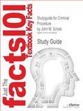 Studyguide for Criminal Procedure by John M Scheb, Isbn 9780495503866, Cram101 Textbook Reviews Staff, 1618126024