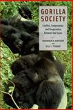 Gorilla Society : Conflict, Compromise, and Cooperation Between the Sexes, Harcourt, Alexander H. and Stewart, Kelly J., 0226316025