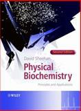 Physical Biochemistry : Principles and Applications, Sheehan, David, 0470856025