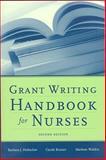 Grant Writing Handbook for Nurses, Holtzclaw, Barbara and Kenner, Carole, 0763756024