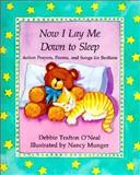 Now I Lay Me down to Sleep, Debbie Trafton O'Neal, 080662602X