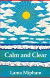 Calm and Clear, Lama Mi-pham, 091354602X
