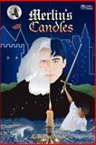 Merlin's Candles, L. MacDonald, 148102602X
