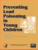 Preventing Lead Poisoning in Young Children, Centers for and Prevention, 1499636024