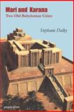 Mari and Karana, Two Old Babylonian Cities : With a New Introduction by the Author, Dalley, Stephanie, 1931956022
