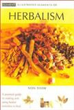 Illustrated Elements of Herbalism, Non Shaw, 0007136021