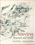 Drawing : Structure and Vision, Stryker, Joanne and Drury, Fritz, 0130896020