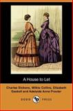 A House to Let, Dickens, Charles and Collins, Wilkie, 1406556025