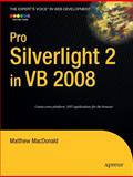 Pro Silverlight 2 in VB 2008, MacDonald, Matthew, 1430216026