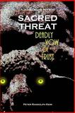 SACRED THREAT: Deadly Vow of Trust, Peter Keim, 1475246021