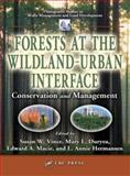 Forests at the Wildland-Urban Interface : Conservation and Management, , 1566706025