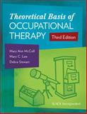Theoretical Basis of Occupational Therapy, McColl, Mary Ann and Law, Mary C., 1617116025