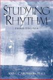 Studying Rhythm, Hall, Anne Carothers, 0130406023