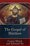 The Gospel of Matthew, Sri, Edward and Mitch, Curtis, 080103602X