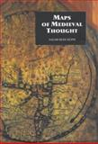 Maps of Medieval Thought : The Hereford Paradigm, Kline, Naomi Reed, 0851156029