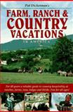 Farm, Ranch and Country Vacations, Pat Dickerman, 091321602X
